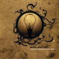 VA - Broken Nightlights (2006) / downtempo, trip-hop, IDM, ambient