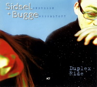 "Sidsel Endresen & Bugge Wesseltoft ""Duplex Ride"" (1998) / Folk,   Modern Creative, Vocal"