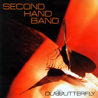 Second Hand Band - Dubbutterfly (2003)/ Dub, Experimental