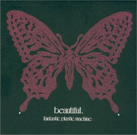 Fantastic Plastic Machine - Beautiful / Leftfield, Shibuya-Kei, House