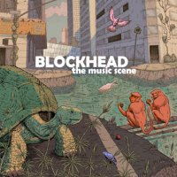 Blockhead - The Music Scene (2009) / Trip-Hop, Downtempo, Hip-Hop, Ninja Tune