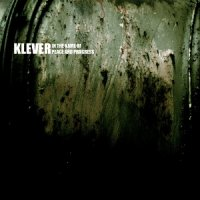 KLEVER - In The Name Of Peace And Progress (2005) /Instrumental /Psychedelic /Experimenta /Ethnic /Post-Rockl
