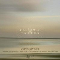 "Ensemble Contraste ""Cafe 1930 Tangos"" (2009)/tango, jazz, classical"