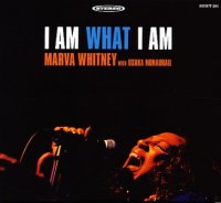 "Marva Whitney with Osaka Monaurail ""I Am What I Am"" (2006 ) / deep funk, blues"
