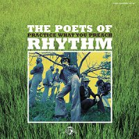 "The Poets of Rhythm ""Practice What You Preach"" (2006)  / soul, funk, jazz"