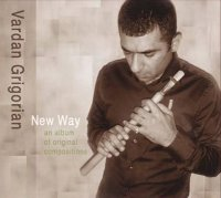 "Vardan Grigorian ""New Way"" (2008) / ethnic"