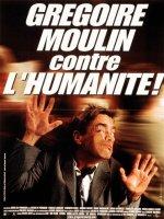 Грегори Мулин против человечества / Gregoire Moulin contre l'humanite (2001) Artus de Penguern