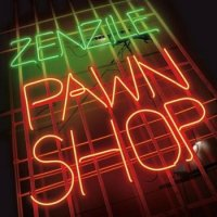 "Zenzile ""Pawn Shop"" (2009)/French dub, post rock, dubstep,trip-hop"