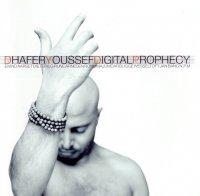 Dhafer Youssef - Digital Prophecy (2003)/ Oriental Jazz, World Music, Nu Jazz