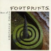 Isato Nakagawa - Footprints (2006) / Folk, Jazz, Classic