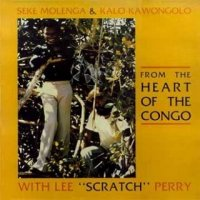 "Seke Molenga,Kalo Kawangolo & Lee""Scratch""Perry ""From The Heart Of The Congo"" (1977)  Reggae,African"