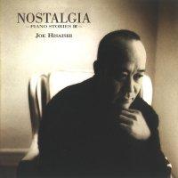 Joe Hisaishi (Piano Stories III - Nostalgia) (1998) / classical