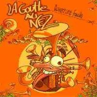 La Goutte au Nez (2005) Ouverture Facile / funk, brass, jazz, dub