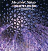 Alejandro Viñao - Hildegard's Dream (1994)/electronic, classical