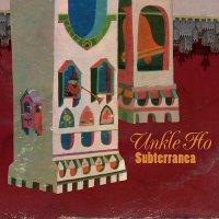 Unkle Ho - Subterranea EP (2009) Gypsie, Dub, Hip Hop, Beats