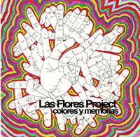 Las Flores Project - Colores Y Memorias (2008) /jazz, ambient, instrumental, electronic, hip-hop
