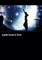 Sade - Lovers Live (2002)