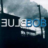 "BlueBob ""BlueBob""(2001)/ Alternative Blues"