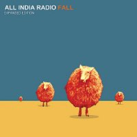 All India Radio - Fall (Expanded Edition) (2009)  Trip-Hop, Future Jazz