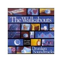 """The Walkabouts """"Drunken Soundtracks""""(2003)Indie-Rock"""