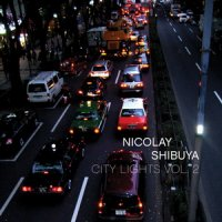 "Nicolay ""Shibuya: The City Lights Vol.2""(2009)/hip-hop, indie, electronic"