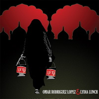 Omar Rodriguez-Lopez and Lydia Lunch (2oo7) / Experimental, Avantgarde, Free Jazz