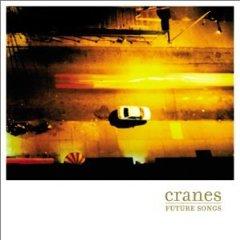 Cranes - Future songs [2002] shoegaze / dream pop
