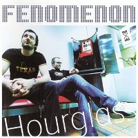 Fenomenon - Hourglass (2004)/Electronic / Downtempo / Broken Beat / Synth-Pop