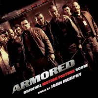 OST - Armored  John Murphy (2009) Big Beat, Trip-hop