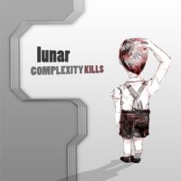 Lunar - Complexity Kills (2010) breakbeat/modern classical/instrumental/electronic