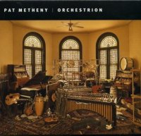 "Pat Metheny ""Orchestrion""(2010)/jazz, fusion, contemporary"
