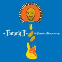 Tommy T - The Prester John Sessions (2009) world, dub, reggae