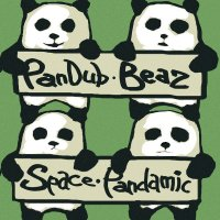 PanDub Bear - Space Pandamic [EP] (2010) / electro-dub, trip-hop