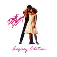 OST  Dirty Dancing  Legacy Edition  2009