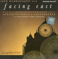 John Wubbenhorst & Facing East Feat. Subash Chandran, Ganesh Kumar - Facing Beloved (2003) World(India-Irish)/ fusion/ jazz