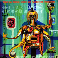 Tabla Beat Science 2002 Live at San Francisco at Sterne Groove/ World, Beat