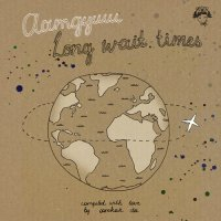 VA Аатдуши: Long Wait Times (2010) Compiled by Oomkah Dee (Hip-Hop / Neo-Soul / Chillout)