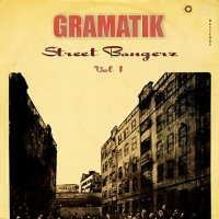 Gramatik - Street Bangerz Vol. 1 (2008) FLAC / Instrumental hip-hop, Soul, Funk, downtempo