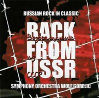 Symphony Orchestra Wolf Gorelic - Back From USSR (2003)  /Instrumental /Modern Classic cover