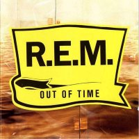 R.E.M. - Out Of Time (1991) / Indie, Alternative