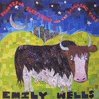 Emily Wells Dirty EP 2009 + Beautiful Sleepyhead & the Laughing Yaks 2007 / baroque рop, experimental hip hop