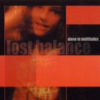 "Lost Balance ""Alone In Multitudes"" [2004] /chillout, electronic, trip-hop"