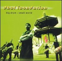 "Dhol Foundation - ""Big Drum : Small World"" (2001) / world music, ethnic"