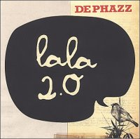 De Phazz - La La 2.0 (2010) / Acid Jazz, Lounge
