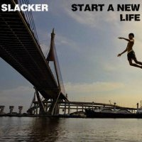 Slacker - Start A New Life (2010) downtempo, modern classical, big beat, broken beat, experimental