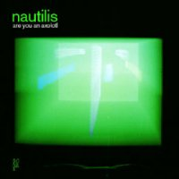 Nautilis - Are You An Axolotl(2002)/ Glitch, Abstract, IDM, Downtempo, Hip Hop