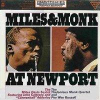 "Miles Davis & Thelonious Monk ""Miles & Monk At Newport"" 1958/1963 (1994) / jazz"
