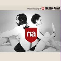 The Atomica Project - The Non Affair  (2010) / Trip Hop