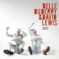 "Belle du Berry & David Lewis (Paris Combo) - ""Quizz"" (2009) / Jazzy French Chanson"