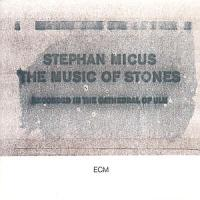 Stephan Micus - The Music of Stones (1986) / ethnic, world, pillow music, ECM